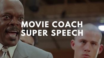 Ultimate Inspirational Movie Coach Super Speech