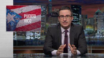 John Oliver Discusses The Political Mess Of Puerto Rico