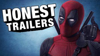 Honest Trailer Of Deadpool