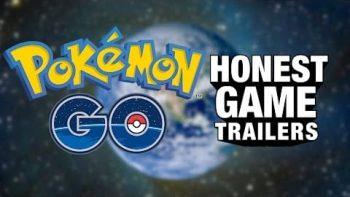 Honest Trailer Of Pokemon Go