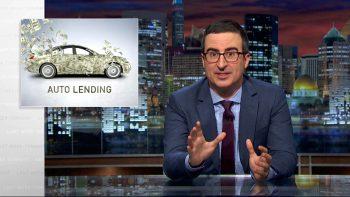 John Oliver On Auto Lending