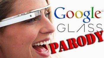 Google Glass Commercial Parody