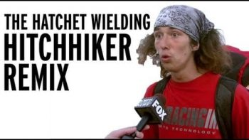 The Kai Hatchet Wielding Hitchhiker Remix