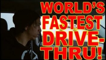World's Fastest Drive-Thru Service!