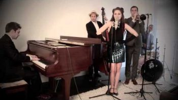 "1940's Jazz Cover Of ""Come And Get It"" By Selena Gomez"