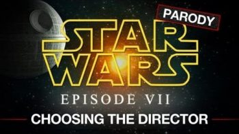 Disney Chooses The Director For Star Wars Episode VII Parody