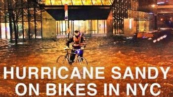 Biking Across And Documenting Lower Manhattan During Hurricane Sandy