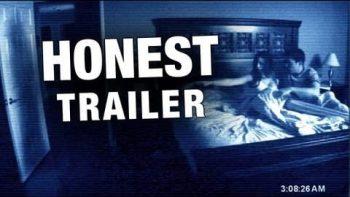 Honest Trailer Of Paranormal Activity