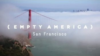 Empty San Francisco Time Lapse