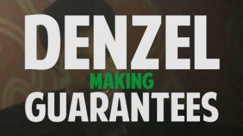 Denzel Washington Makes Guarantees Supercut