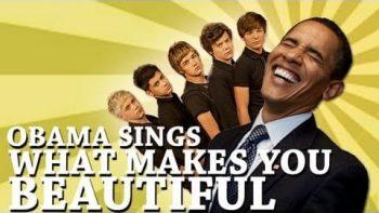 Barack Obama Singing What Makes You Beautiful
