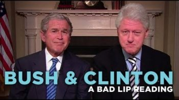 Bush And Clinton Bad Lip Reading