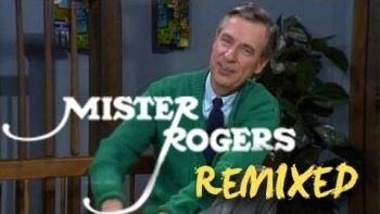 Mister Rogers Remix – Garden of Your Mind