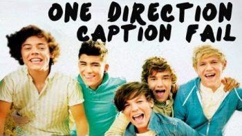 One Direction Caption Fail