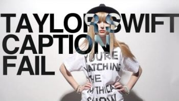 Taylor Swift Songs Caption Fail Cover