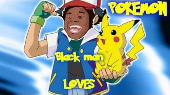 Part 2 Black Man LOVES Pokémon