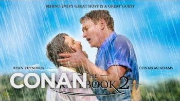 "Ryan Reynolds & Conan Star In ""The Notebook 2"""