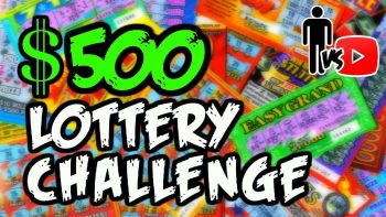 $500 Lottery Ticket Challenge