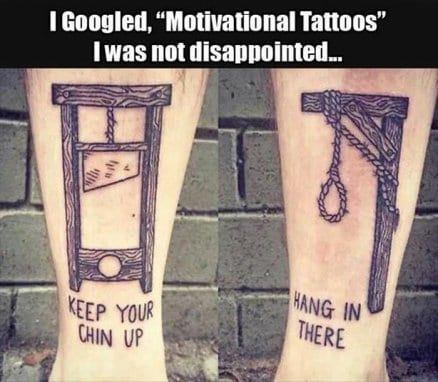 Googled motivational tattoos